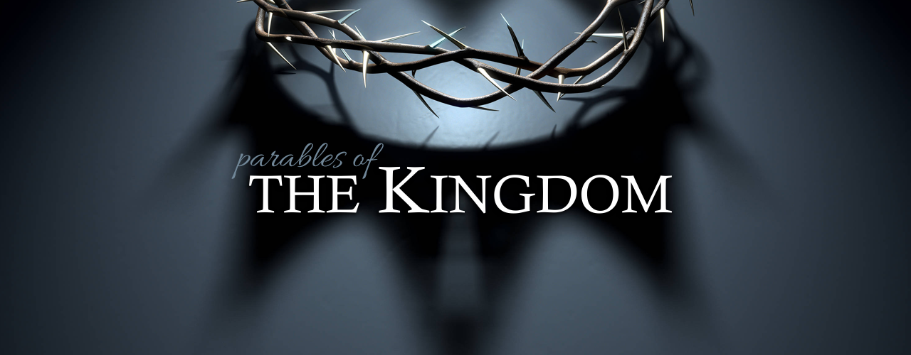 09 Parables of the Kingdom